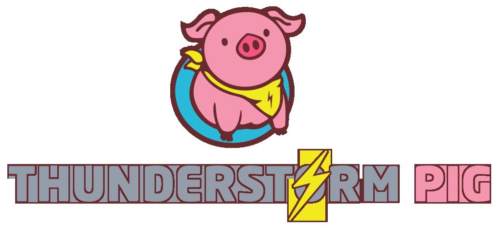 thunderstorm pig